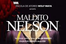 (Português) EM CARTAZ- MALDITO NELSON