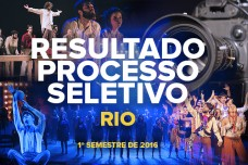 RESULTADO – PROCESSO SELETIVO – RIO – 2016/1