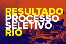 RESULTADO – PROCESSO SELETIVO – 2017-1 – RIO DE JANEIRO