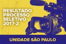 PROCESSO SELETIVO – 2017-2 – RESULTADO SÃO PAULO