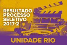 RESULTADO – PROCESSO SELETIVO – 2017-2 – RIO DE JANEIRO
