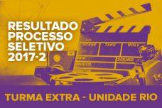 RESULTADO – PROCESSO SELETIVO – 2017-2 – RIO DE JANEIRO – TURMA EXTRA