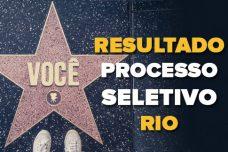 RESULTADO RIO – PROCESSO SELETIVO 2018-2