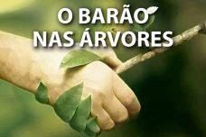 """[:pt]M6B - UNIDADE RIO DE JANEIRO APRESENTA: """"O BARÃO NAS ÁRVORES""""[:]"""