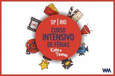 [:pt]INSCRIÇÕES ABERTAS – CURSO DE FÉRIAS KIDS&TEEN[:]