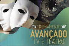 [:pt]TREINAMENTO AVANÇADO DE TEATRO E TV– INSCRIÇÕES ABERTAS![:]