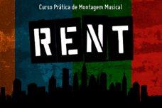 """[:pt]UNIDADE RIO APRESENTA: """"CURSO DE PRÁTICA MONTAGEM MUSICAL - RENT""""[:]"""