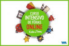 [:pt]CURSO INTENSIVO DE FÉRIAS ONLINE TURMA KIDS & TEEN[:]