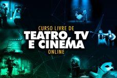 [:pt]CURSO LIVRE TEATRO, TV E CINEMA ONLINE [:]