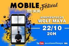 ESCOLA DE ATORES WOLF MAYA CONVIDA PARA A PREMIAÇÃO MOBILE FESTIVAL 2020