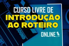 [:pt]CURSO DE INTRODUÇÃO AO ROTEIRO - ONLINE[:]