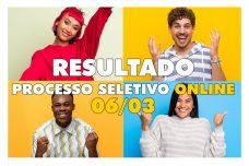 [:pt]RESULTADO - DO PROCESSO SELETIVO ONLINE 06/03 - 2021.1[:]