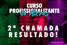 RESULTADO 2ª CHAMADA - DO PROCESSO SELETIVO ONLINE 2021.2